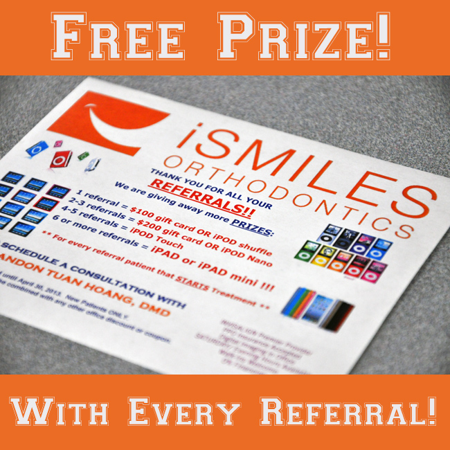 Irvine Braces Orthodontics Referral Program Free Gift Card iPad iSmiles