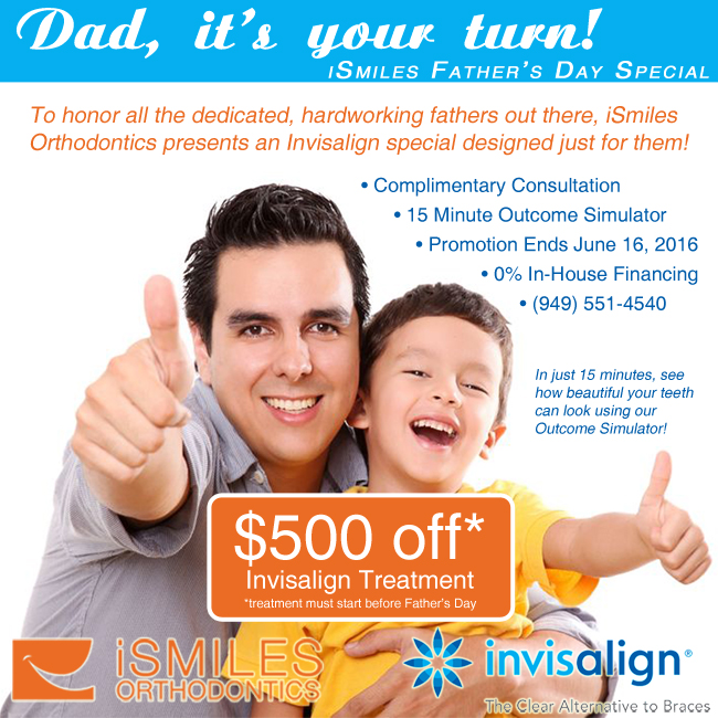 OOrange County OC Invisalign Special Irvine Corona Orthodontics Father's Day Discount